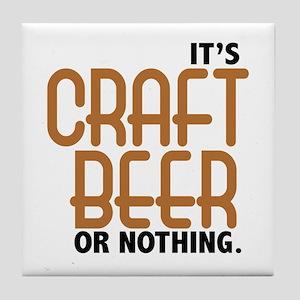 Craft Beer or Nothing Tile Coaster
