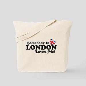 Somebody In London Loves Me Tote Bag