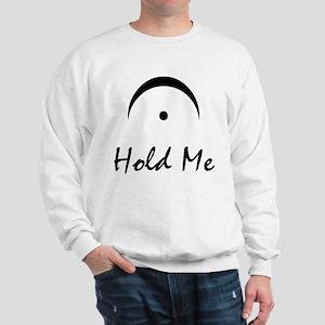 Hold Me Fermata Sweatshirt