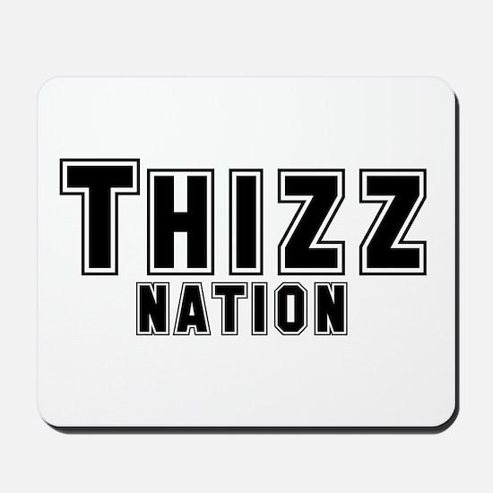 Thizz Nation Mousepad