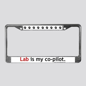 Lab is my Co-Pilot License Plate Frame