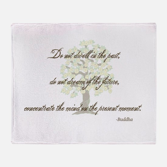 Buddha- Present Moment Throw Blanket