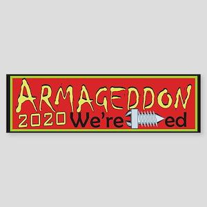 Armageddon 2020 Bumper Sticker