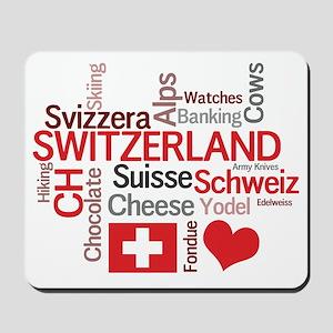 Switzerland - Favorite Swiss Things Mousepad