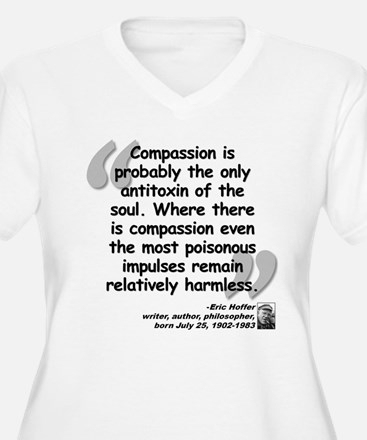 Hoffer Compassion Quote T-Shirt