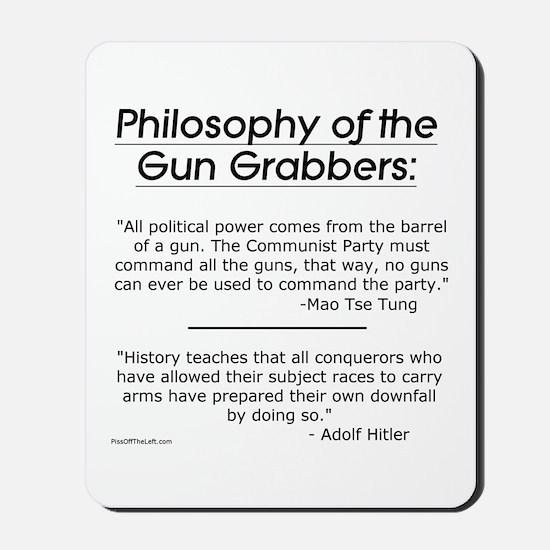 Philosophy of the Gun Grabbers Mousepad