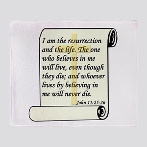 John 11:25-26 Throw Blanket