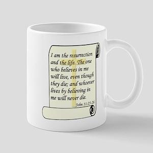 John 11:25-26 Mug
