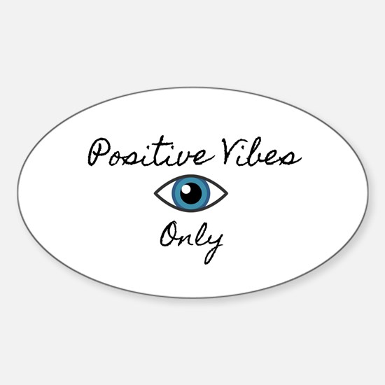 Positive Vibes Only Decal