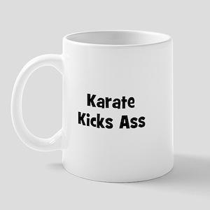 Karate Kicks Ass Mug
