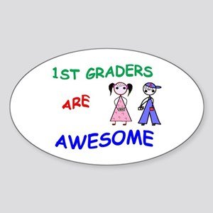 1ST GRADERS ARE AWESOME Sticker (Oval)