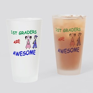 1ST GRADERS ARE AWESOME Drinking Glass