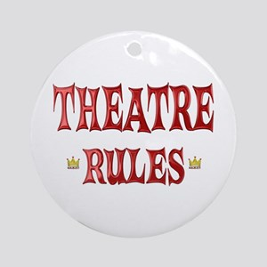 Theatre Rules Ornament (Round)