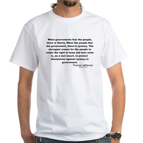Jefferson: Fear the people White T-Shirt