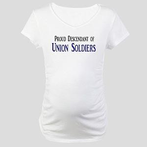 Proud Descendant Of Union Soldiers Maternity T-Shi