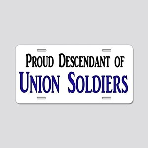 Proud Descendant Of Union Soldiers Aluminum Licens