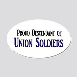 Proud Descendant Of Union Soldiers 22x14 Oval Wall