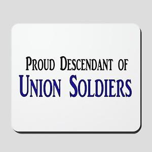 Proud Descendant Of Union Soldiers Mousepad