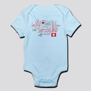 You Have to Love Switzerland Infant Bodysuit