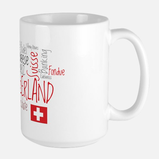 You Have to Love Switzerland Large Mug