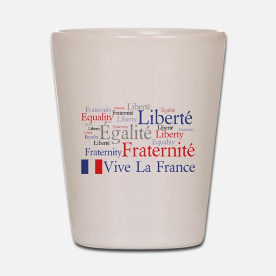 France - Liberty, Equality, F Shot Glass