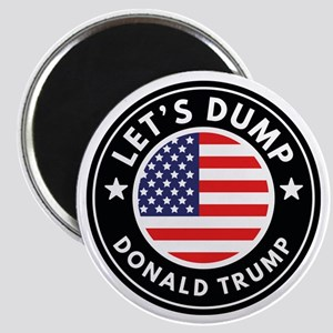 Let's Dump Donald Trump Magnets