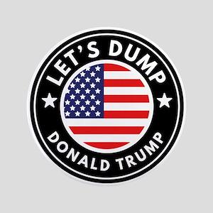 Let's Dump Donald Trump Button
