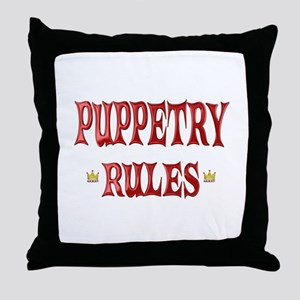 Puppetry Rules Throw Pillow