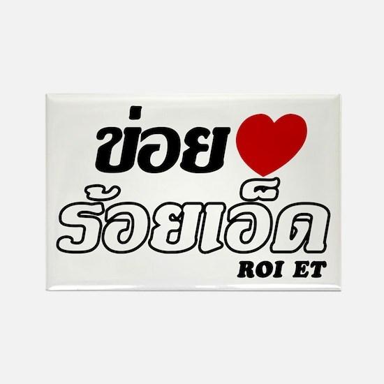 I Love (Heart) Roi Et, Thailand Rectangle Magnet