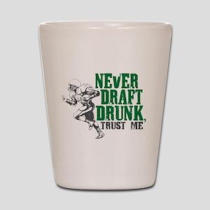 Fantasy Football Draft Drunk Shot Glass