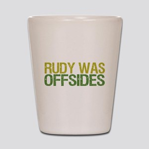 Rudy Was Offsides Shot Glass