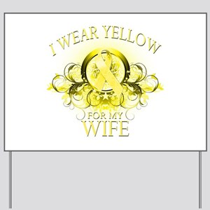 I Wear Yellow for my Wife (fl Yard Sign