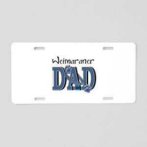 Weimeraner DAD Aluminum License Plate