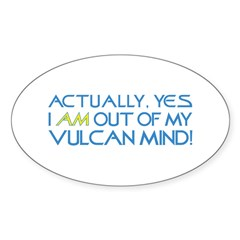 Out of My Vulcan Mind Sticker (Oval 10 pk)