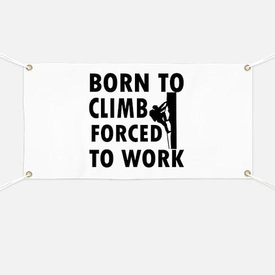 Born to Climb Banner