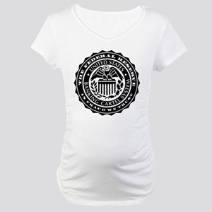 Federal Reserve Seal Maternity T-Shirt