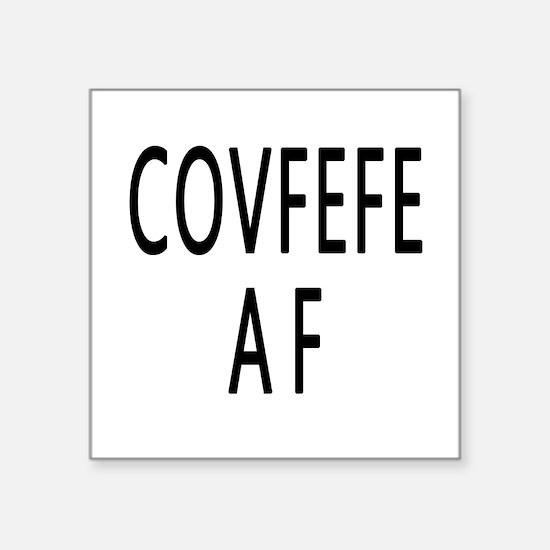 COVFEFE AF Sticker