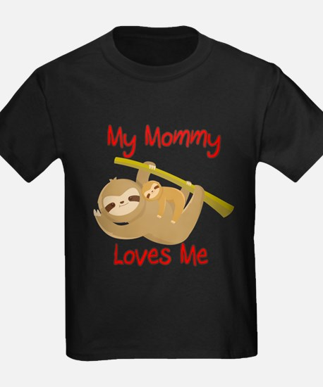 My Mommy Loves Me Sloth T
