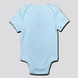 because it's funny Infant Bodysuit