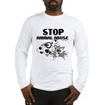 Stop Animal Abuse - Long Sleeve T-Shirt
