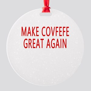 Make Covfefe Great Again Ornament