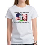 Memorial Day Some gave all .. Women's T-Shirt