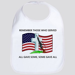Memorial Day Some gave all .. Bib