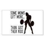 Moms lift more.... Sticker (Rectangle)