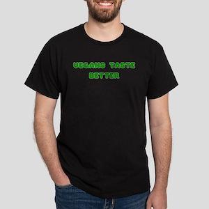 Vegans Taste Better Black T-Shirt