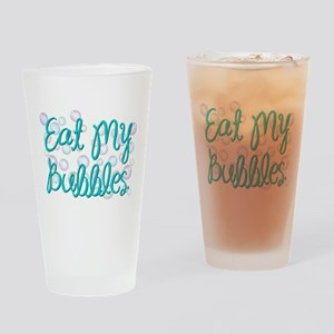 Eat my Bubbles Drinking Glass