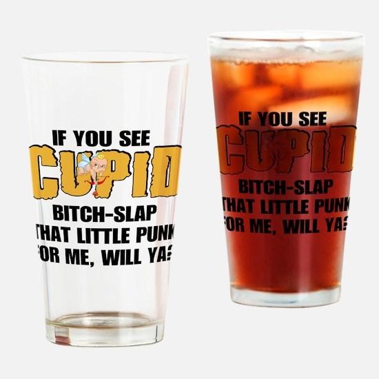 Bitch-slap Cupid Drinking Glass