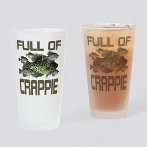 Full of Crappie Drinking Glass