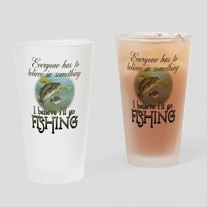 Believe in Fishing Drinking Glass