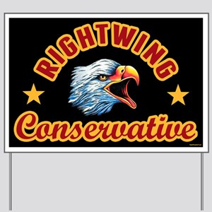 Right Wing Conservative Yard Sign